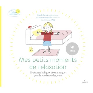Mes Petits Moments de Relaxation Documentaires 4 ans et + avec CD Éditions Milan 522213