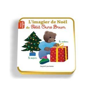 L'imagier de Noël de Petit Ours Brun 1 à 3 ans Bayard Jeunesse 522225