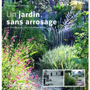 Un Jardin sans Arrosage 20 exemples de Style Méditerranéen 184 pages Éditions Eugen ULMER 535087