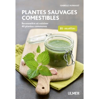 Plantes Sauvages Comestibles 128 pages Éditions Eugen ULMER 535088