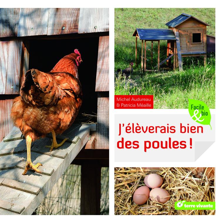 J'élèverais bien des poules aux éditions Terre Vivante 50590