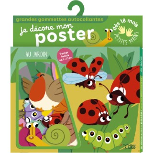 Au Jardin Je Décore mon Poster avec les Gommettes 18 mois Éditions Lito 612247