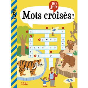 Mots Croisés Mon Grand Livre de jeux 7 ans Éditions Lito 612303