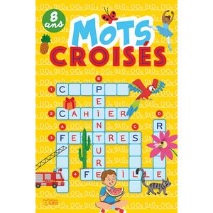 Mots Croisés Super bloc jeux 8 ans Éditions Lito 612308