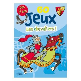60 Jeux Les Chevaliers! Bloc Jeux 7 ans Éditions Lito 612314