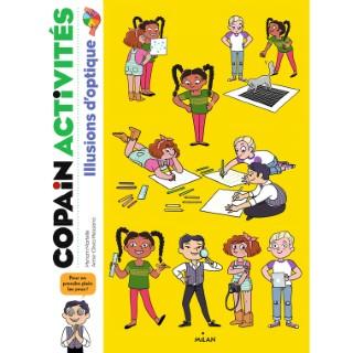 Illusions d'Optique Copains Activités 6 à 10 ans Éditions Milan 613944