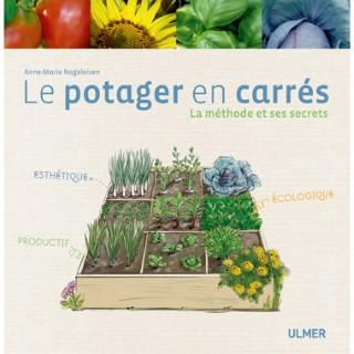 Potager en Carrés: La Méthode et ses Secrets 168 pages Éditions Eugène ULMER 630532