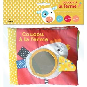 Coucou à la Ferme Livres Tissu dès le plus jeune âge Éditions Milan 635758