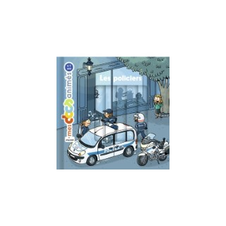 Les Policiers Mes Docs Animés 4 à 7 ans Éditions Milan 635780