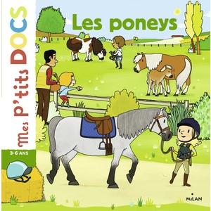 Les Poneys Mes P'tits Docs dès 3 ans Éditions Milan 664036
