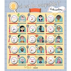 Qui Est le Coupable ? À la Cantine Qui est le Coupable ? dès 7 ans Éditions Milan 664042