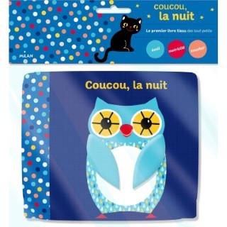 Coucou La Nuit  Livre-Tissu dès la naissance  Éditions Milan 664053