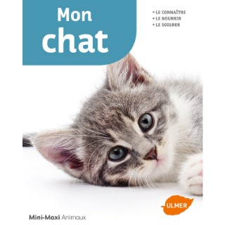 Mon Chat Mini-Maxi 64 pages Éditions Eugen ULMER 664091