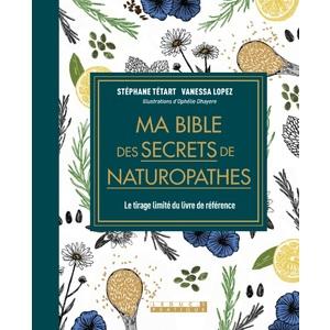 Ma Bible des Secrets de Naturopathes Édition de Luxe (tirage limité) Leducs Pratique 664512