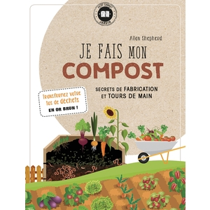 Je fais mon compost aux éditions Hachette 672199