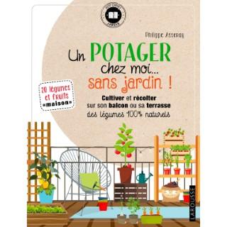Potager chez moi... Sans jardin ! aux éditions Rustica 672207