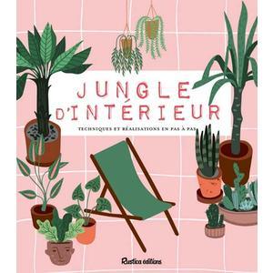 Jungle d'intérieur aux éditions Rustica 672218