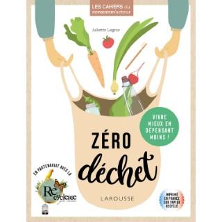 Zéro déchet aux éditions Larousse 672240