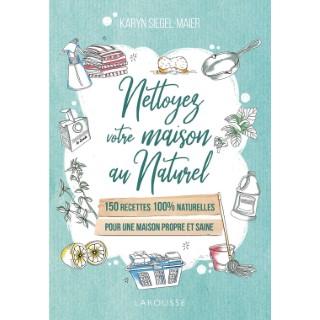 Nettoyez votre maison au naturel aux éditions Hachette 672242