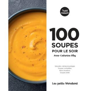 100 soupes pour le soir aux éditions Hachette 672285
