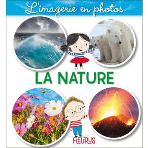 La nature – l'imagerie en photos aux éditions Fleurus 674997