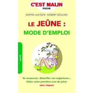 Le jeûne : mode d'emploi c'est malin aux éditions Leduc.S 675995