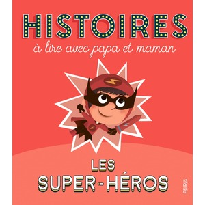Les super héros aux éditions Fleurus 676041