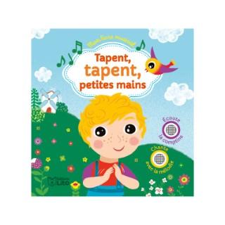 Mon livre musical – Tapent, tapent, petites mains aux éditions Lito 677299