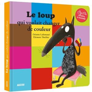 Le loup qui voulait changer de couleur aux éditions Auzou 677768