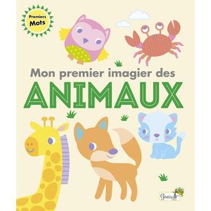 Mon premier imagier des animaux aux éditions Grenouille 677801