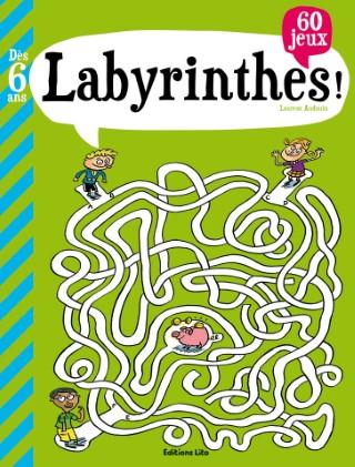 Mon Grand Livre de Jeux Labyrinthes ! 6 ans Éditions Lito 975492