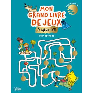 Mon grand livre de jeux à gratter – Les vacances aux éditions Lito 677370
