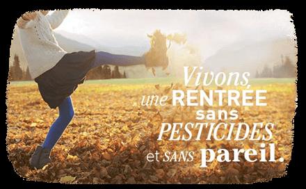 Avec botanic®, vivons une rentrée sans pesticides et sans pareil !