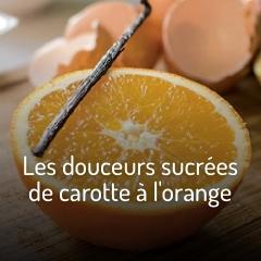 recette-douceurs-sucrees-carottes-orange