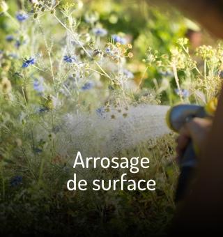 Arrosage de surface