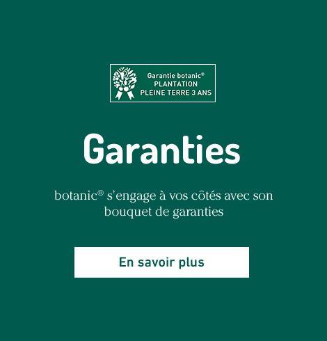 les garanties botanic